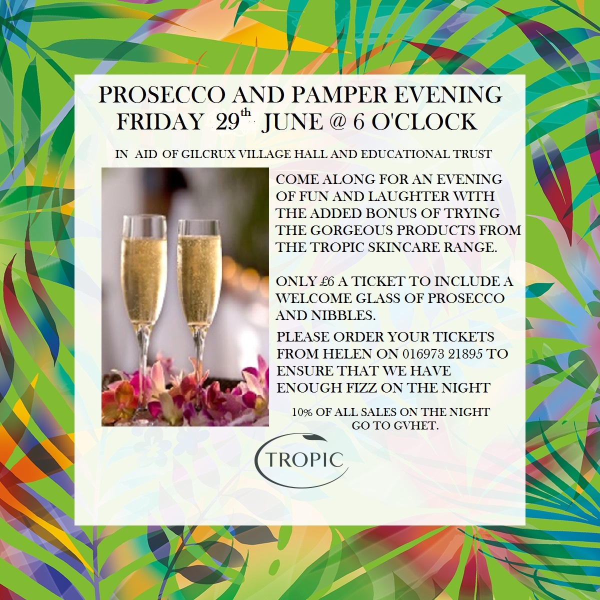 Prosecco & Pamper evening tropic 29 June 2018